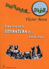 Book Cover: Todo esto de la LITERATURA y otras cosas